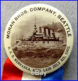 Rare Seattle 1902 Moran Bros. Co. USS NEBRASKA Battleship 1.75 pinback button