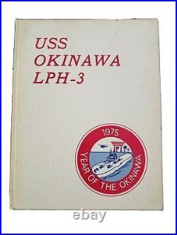 USS Okinawa LPH-3 1975 Cruisebook Year of the Okinawa