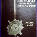 USS SAIPAN LHA-2 MED Cruisebook 24TH mau (MARG 1-85)